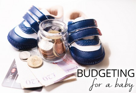 BUDGETING FOR A BABY - practical and realistic money saving tips