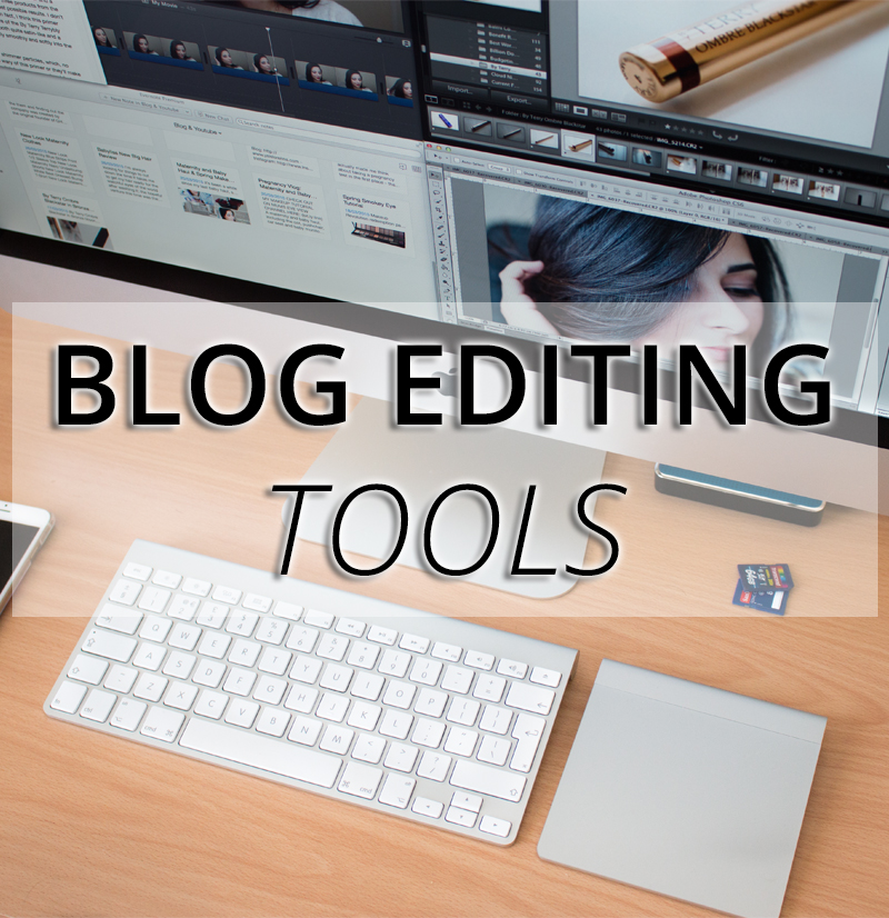 Essential Blog Editing Tools