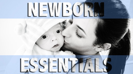 Newborn Baby Essentials First Month Must Haves 2015