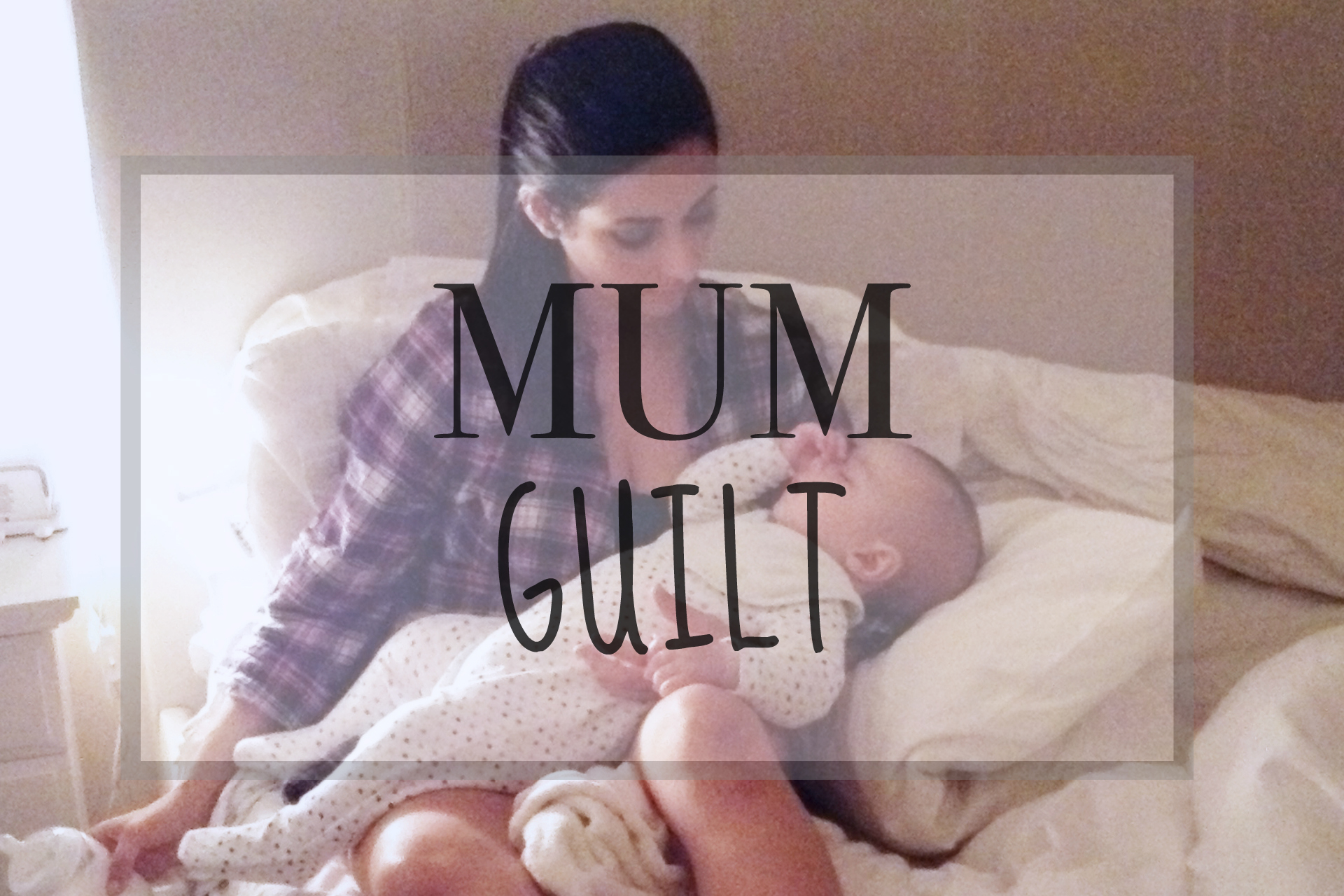 Ditch the Mum Guilt