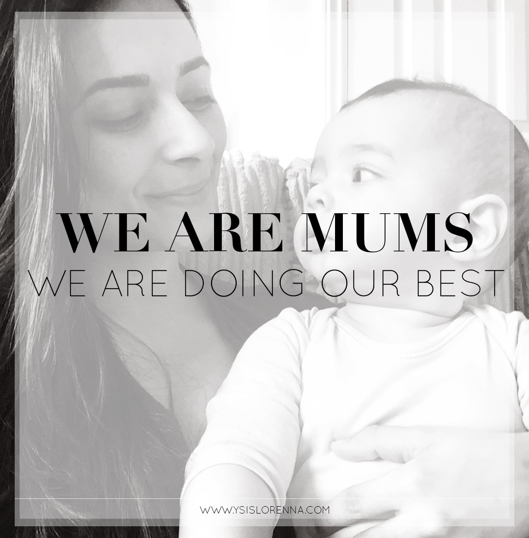 WE ARE MUMS WE ARE DOING OUR BEST