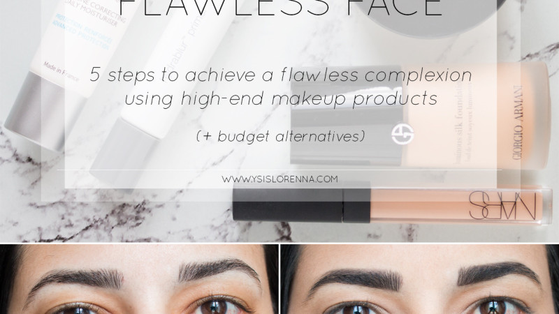 HOW TO: Flawless Face With Luxury Makeup (+ Budget Alternatives)