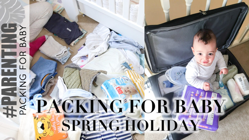 Packing for Baby: Spring Holiday (Full Packing List)
